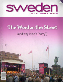 "The Word on the Street (and why it isn't ""sorry"")"