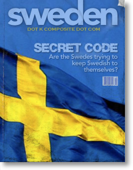Secret Code: Are Swedes trying to keep Swedish to themselves?