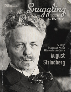 Historic A-hole August Strindberg